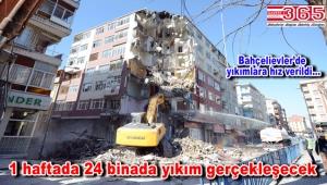 Bahçelievler'de riskli binaların yıkımına hız verildi