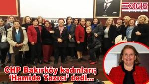 CHP Bakırköy İlçe Kadın Kolu Başkanlığı'na Hamide Yazıcı seçildi