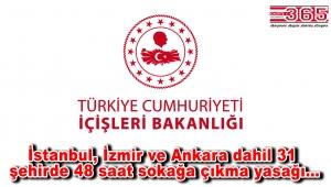 30 büyükşehir ile Zonguldak'taki 'Sokağa Çıkma Yasağı' ile ilgili detaylar paylaşıldı