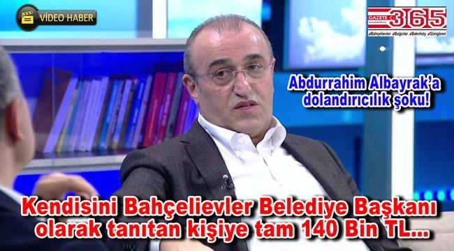Abdurrahim Albayrak dolandırıldı! Dolandırıcı, 'Ben Belediye Başkanı Hakan Bahadır' dedi