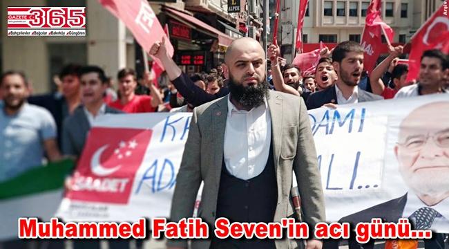 Saadet Partisi Bahçelievler Gençlik Kolu Başkanı Fatih Seven'in babası vefat etti