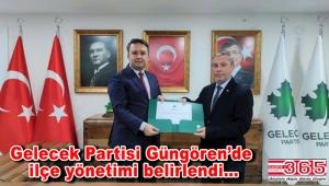 Gelecek Partisi Güngören İlçe Başkanı Hasan Taşkın ekibini kurdu
