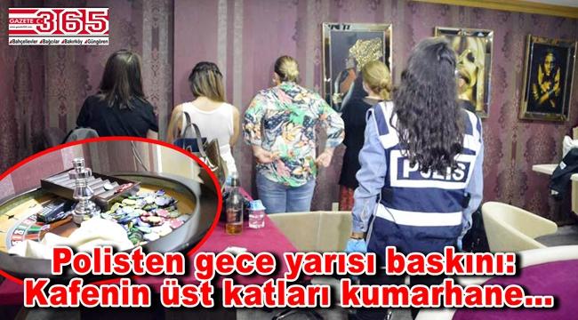 Bakırköy'de kafe olarak işletilen mekanın üst katları kumarhane çıktı