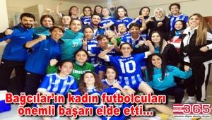 Bağcılar'ın kadın futbol takımı 2. Lig'e yükseldi
