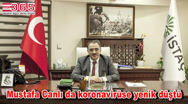 İSTAÇ Genel Müdürü Mustafa Canlı hayatını kaybetti