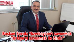 Vatan Partisi Bahçelievler İlçe Başkanı Ümit Şuvak'tan 'Azerbaycan' açıklaması…