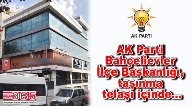AK Parti Bahçelievler İlçe Başkanlığı taşınıyor