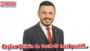 CHP Bahçelievler İlçe Başkanı Özgür Çelik de koronavirüse yakalandı