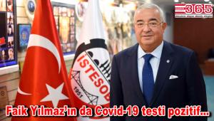 İSTESOB Başkanı Faik Yılmaz da koronavirüse yakalandı