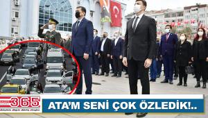 Ulu Önder Gazi Mustafa Kemal Atatürk törenlerle anıldı