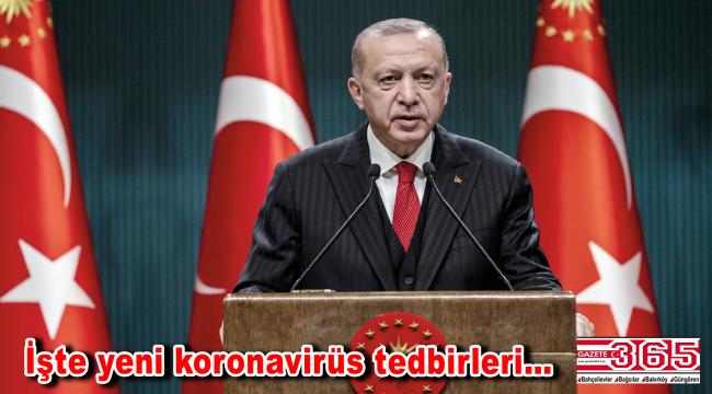 Cumhurbaşkanı Erdoğan açıkladı: Sokağa çıkma yasağı genişledi!