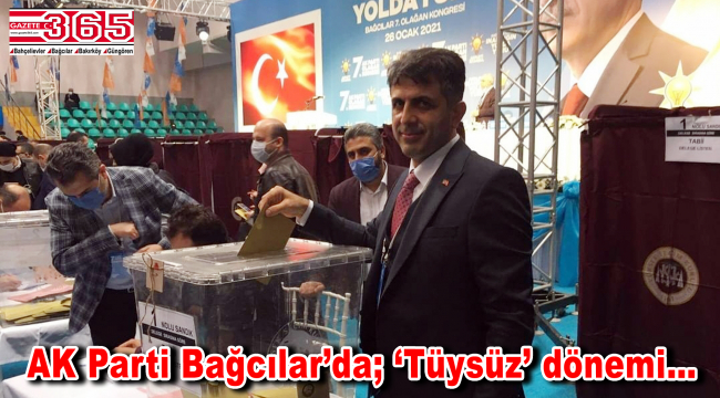 AK Parti Bağcılar İlçe Başkanlığı'na; Rüstem Tüysüz seçildi