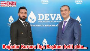 DEVA Partisi Bağcılar Kurucu İlçe Başkanlığı'na Erkan Şanlı atandı