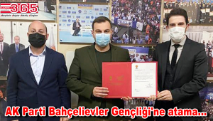 AK Parti Bahçelievler İlçe Gençlik Kolu Başkanlığı görevine; Furkan Şentürk atandı