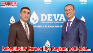 DEVA Partisi Bahçelievler Kurucu İlçe Başkanlığı'na Tarık Özaydın atandı