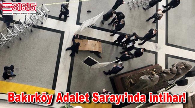 Bakırköy Adliyesi'nde 7'nci kattan atlayan mübaşir hayatını kaybetti