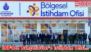İBB Bölgesel İstihdam Ofisi Bahçelievler'de açıldı