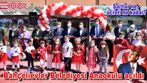 Bahçelievler Belediyesi Anaokulu'nun açılışı gerçekleşti