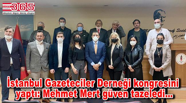 İstanbul Gazeteciler Derneği başkanlığına; yeniden Mehmet Mert seçildi