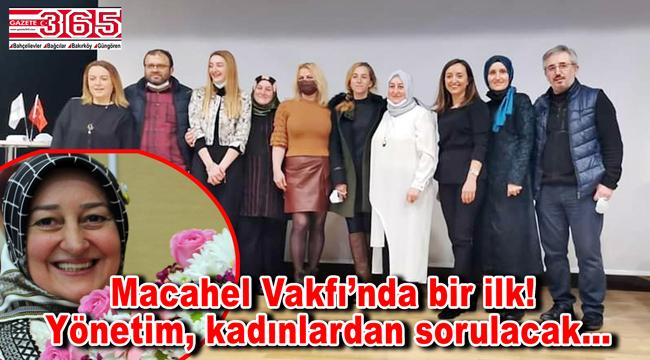 Macahel Vakfı Başkanlığı'na Hacer Yıldız seçildi