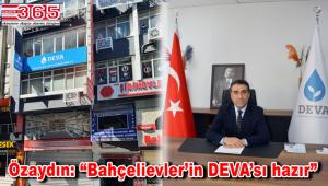 DEVA Partisi Bahçelievler İlçe Başkanlığı açıldı