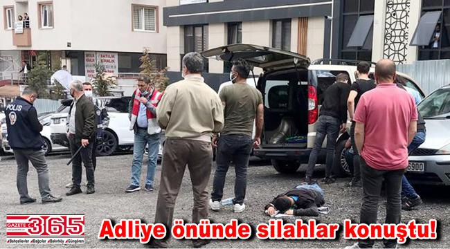 Bakırköy Adliyesi karşısında silahlı kavga: 2 yaralı…