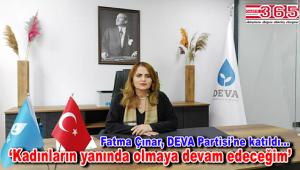 Fatma Çınar, DEVA Partisi'ne katıldı…