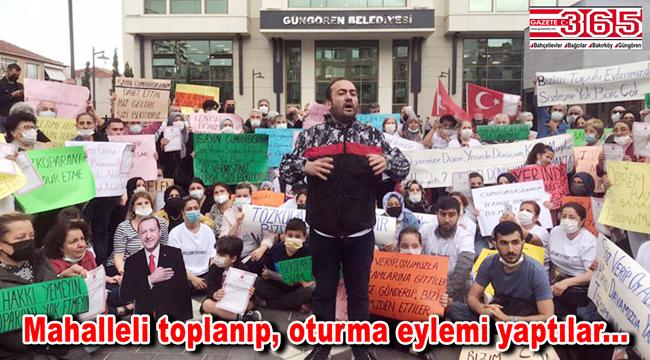 Güngören'de Tozkoparan sakinlerinden belediye önünde 'Kentsel Dönüşüm' eylemi