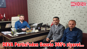 DEVA Partisi Bahçelievler İlçe Başkanı Av. Tarık Özaydın Gazete 365'i ziyaret etti