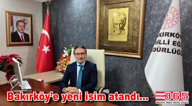 Bakırköy İlçe Milli Eğitim Müdürlüğü'ne Muhammet Fatih Çepni atandı
