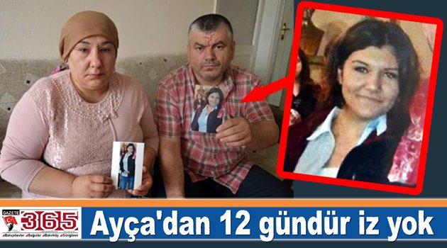 Bağcılarlı 16 yaşındaki Ayça'dan 12 gündür iz yok