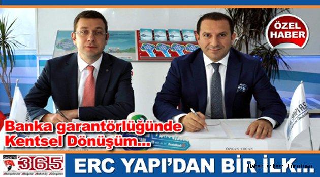 ERC Yapı'dan, banka garantörlüğünde Kentsel Dönüşüm