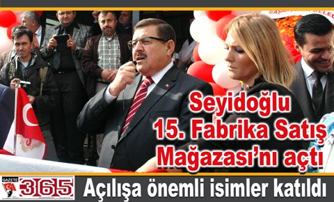 Seyidoğlu 15. Fabrika Satış Mağazası'nı açtı
