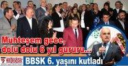 BBSK 6.yılını muhteşem bir geceyle kutladı