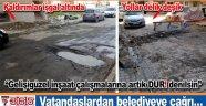 Artan inşaat çalışmaları ve bozulan yollar vatandaşı bıktırdı