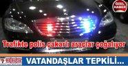 Polis çakarlı lüks araçlara vatandaşlardan tepki…