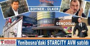 STARCITY'yi Ülker - Boyner sattı Gençoğlu aldı