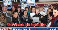 CHP'li kadınlar, 'Artık yeter!' dedi