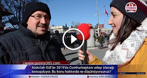 Abdullah Gül'ün Cumhurbaşkanı adayı olacağı iddiasını Bakırköy'de halka sorduk