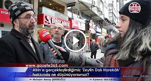 Afrin'e düzenlenen 'Zeytin Dalı Harekatı' için vatandaş ne diyor? (Bahçelievler)
