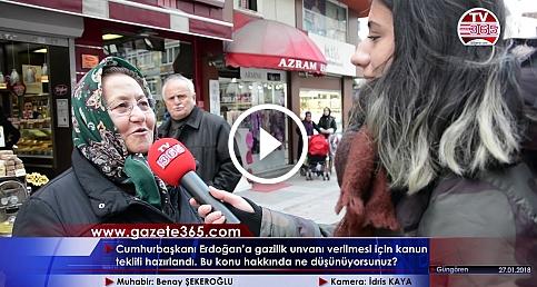 Cumhurbaşkanı Erdoğan'a gazilik unvanı verilmesi hakkında vatandaş ne diyor? (Güngören)