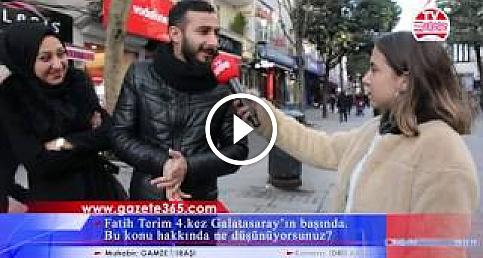 Fatih Terim 4.kez Galatasaray'ın başında. Bu konu hakkında ne düşünüyorsunuz? (Bağcılar)