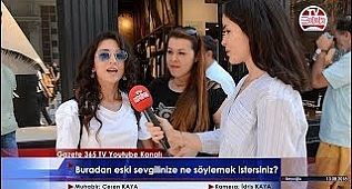 Ne kadar cesuruz?/Taksim'de gençler eski sevgililerine seslendi...