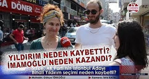 Halka sorduk: AK Parti İstanbul Adayı Binali Yıldırım neden kaybetti? İşte cevaplar...